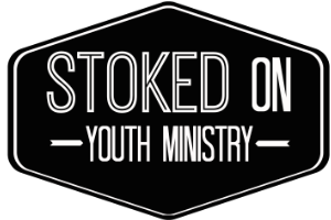 Stoked On Youth Ministry